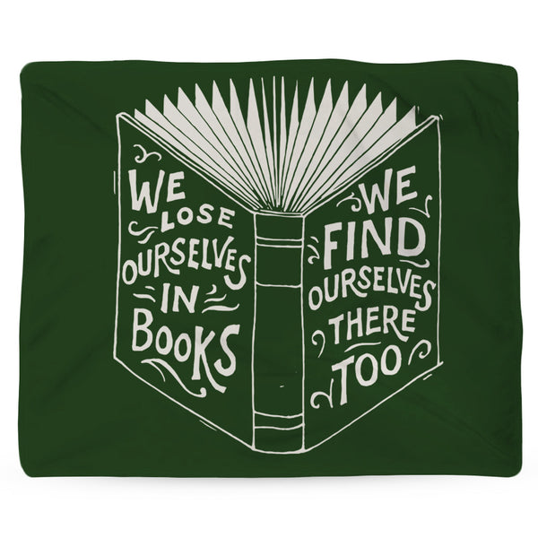 We Lose Ourselves in books cozy Blanket