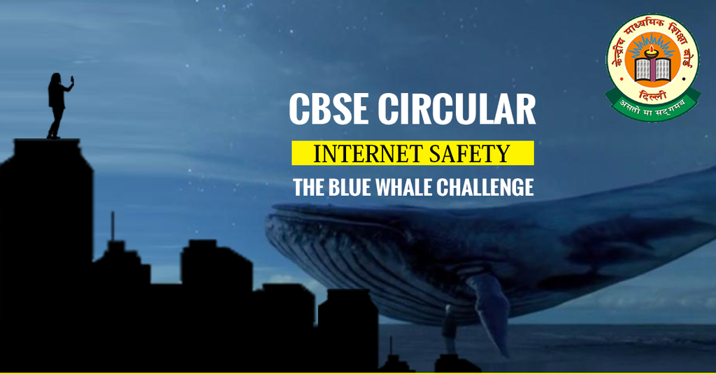 CBSE Circular on Internet Safety and the Blue Whale Challenge
