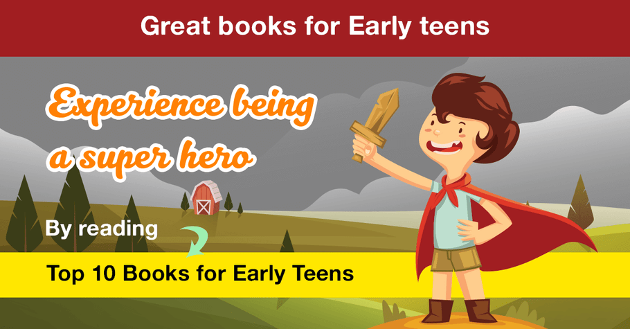 10 Books to read for Early Teens