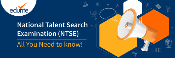 NTSE – The National Talent Search Examination