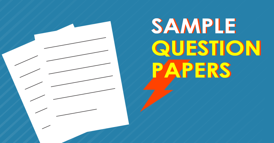 Sample Question Papers (All Classes)