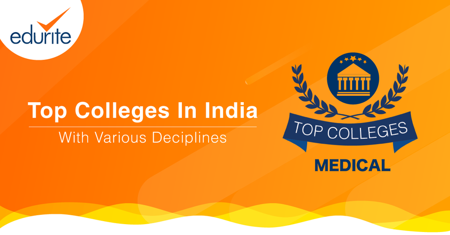 Top Colleges with Various Disciplines (For Medical Students)