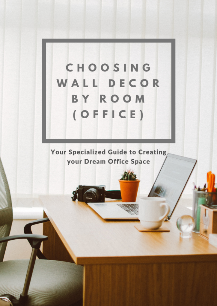 Choosing Wall Decor By Room Office