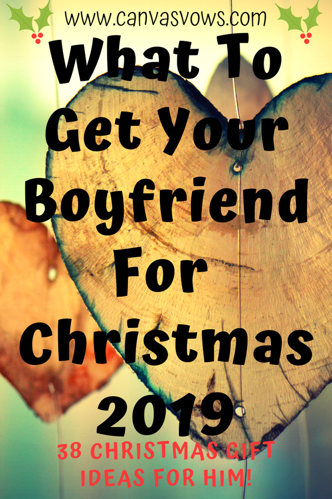 Christmas Gift Ideas For Your Boyfriend.What To Get Your Boyfriend For Christmas 2019 38 Christmas