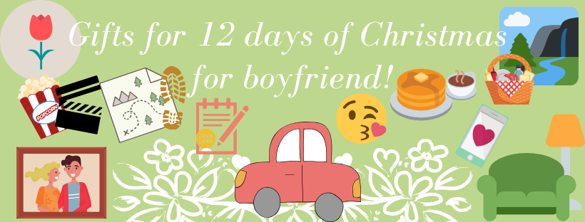 gifts for 12 days of christmas for boyfriend