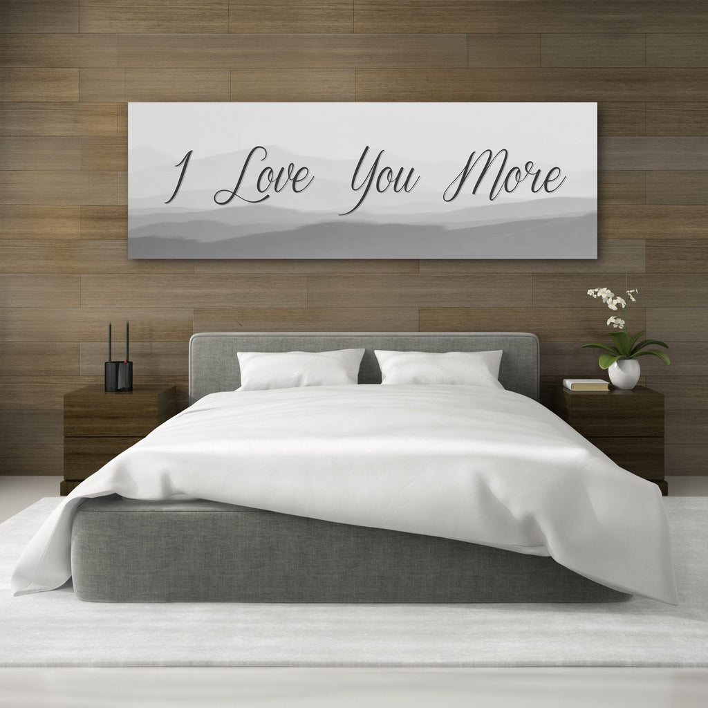 I Love You More Canvas Wall Art - Canvas Vows