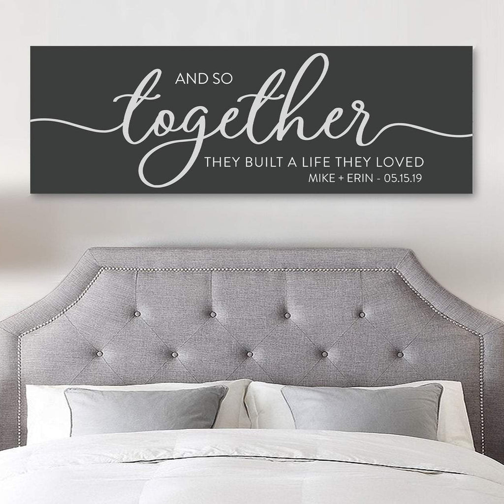 And so together they built a life they loved wall art