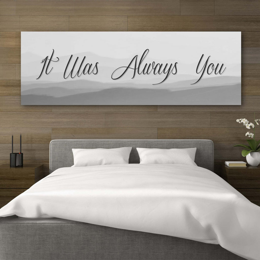 It Was Always You Canvas Artwork - Canvas Vows