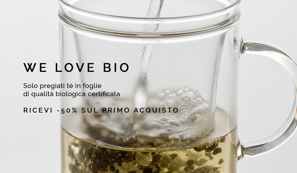 We love bio: Prima Infusione vende solo pregiati tè in foglie di qualità biologica certificata