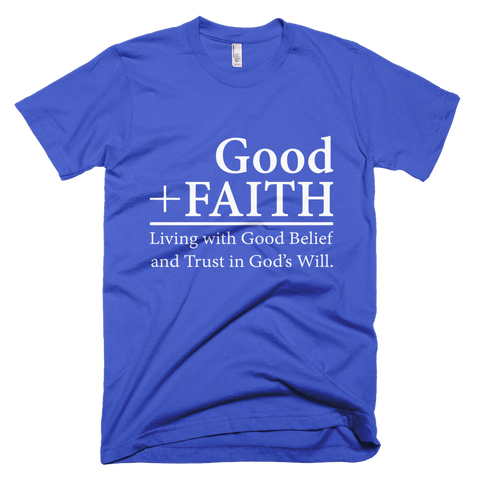 Men's Good Faith Short sleeve men's t-shirt - Our Anointed Tees.