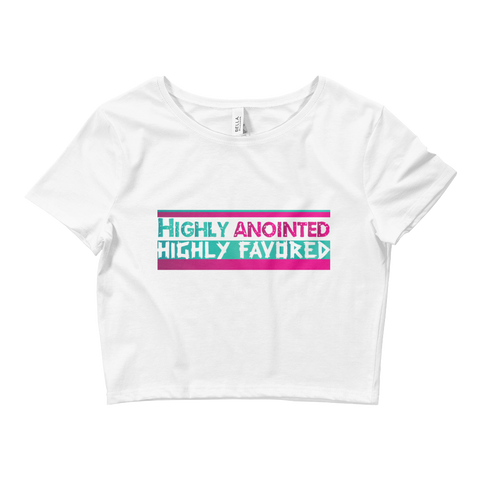 Women's Highly Anointed Crop Tee - Our Anointed Tees.