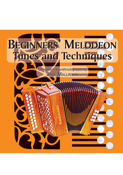 Beginners' Melodeon Tunes and Techniques CD - Dave Mallinson - TheReedLounge.com