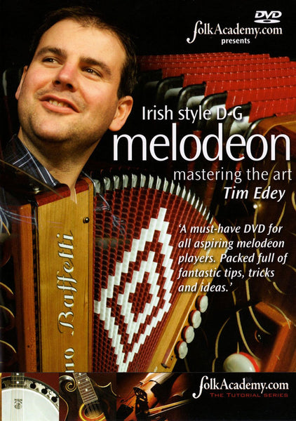 DVD - Irish style D/G Melodeon - Mastering the Art - Tim Edey - TheReedLounge.com