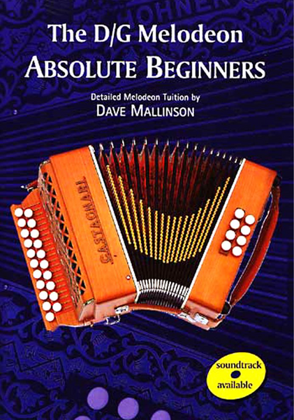 D/G Melodeon Book Absolute Beginners - Dave Mallinson - TheReedLounge.com