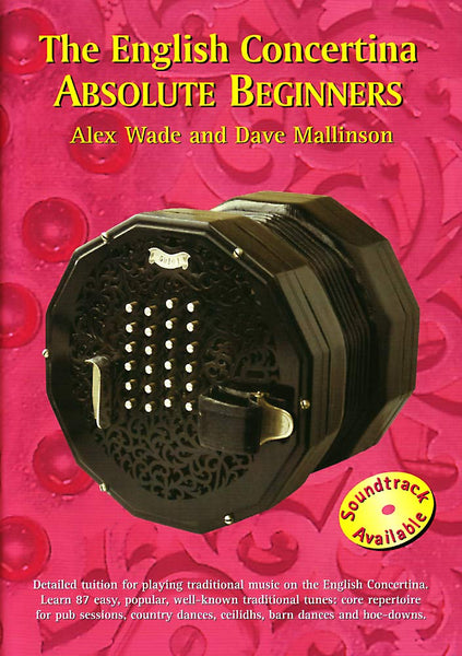 The English Concertina Absolute Beginners CD : Alex Wade and Dave Mallinson - TheReedLounge.com