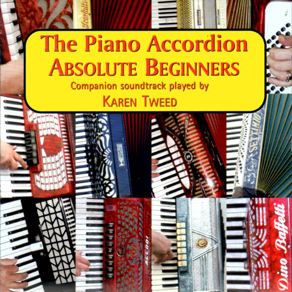 The Piano Accordion Absolute Beginners CD : Karen Tweed and Dave Mallinson - TheReedLounge.com