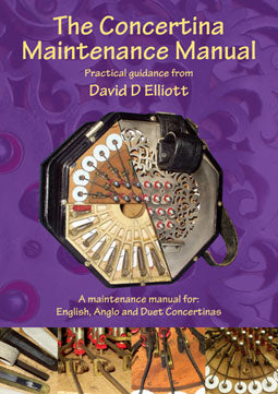 The Concertina Maintenance Manual : David D Elliott - TheReedLounge.com