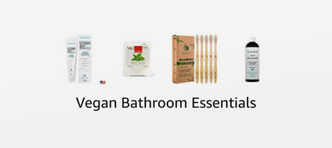 Vegan Bathroom Essentials