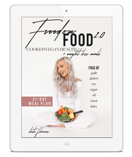 Load image into Gallery viewer, Freedom Food 2.0 - Cooked Vegan Recipes + Meal Plan