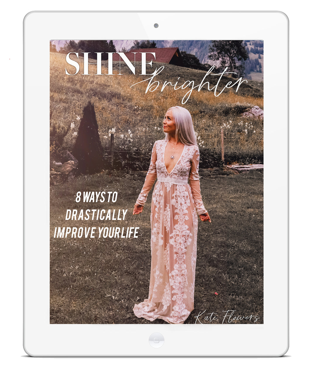 Shine Brighter | FREE Guide | by Kate Flowers