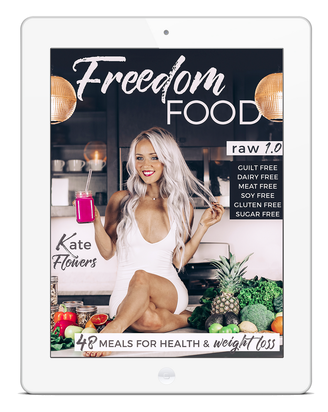 Freedom Food 1.0 - Raw Vegan Recipes + Meal Plan