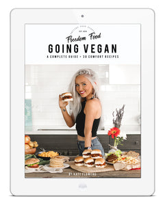 Going Vegan: Comfort Food + Complete Guide