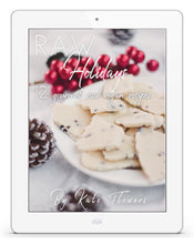 Load image into Gallery viewer, Raw Holidays