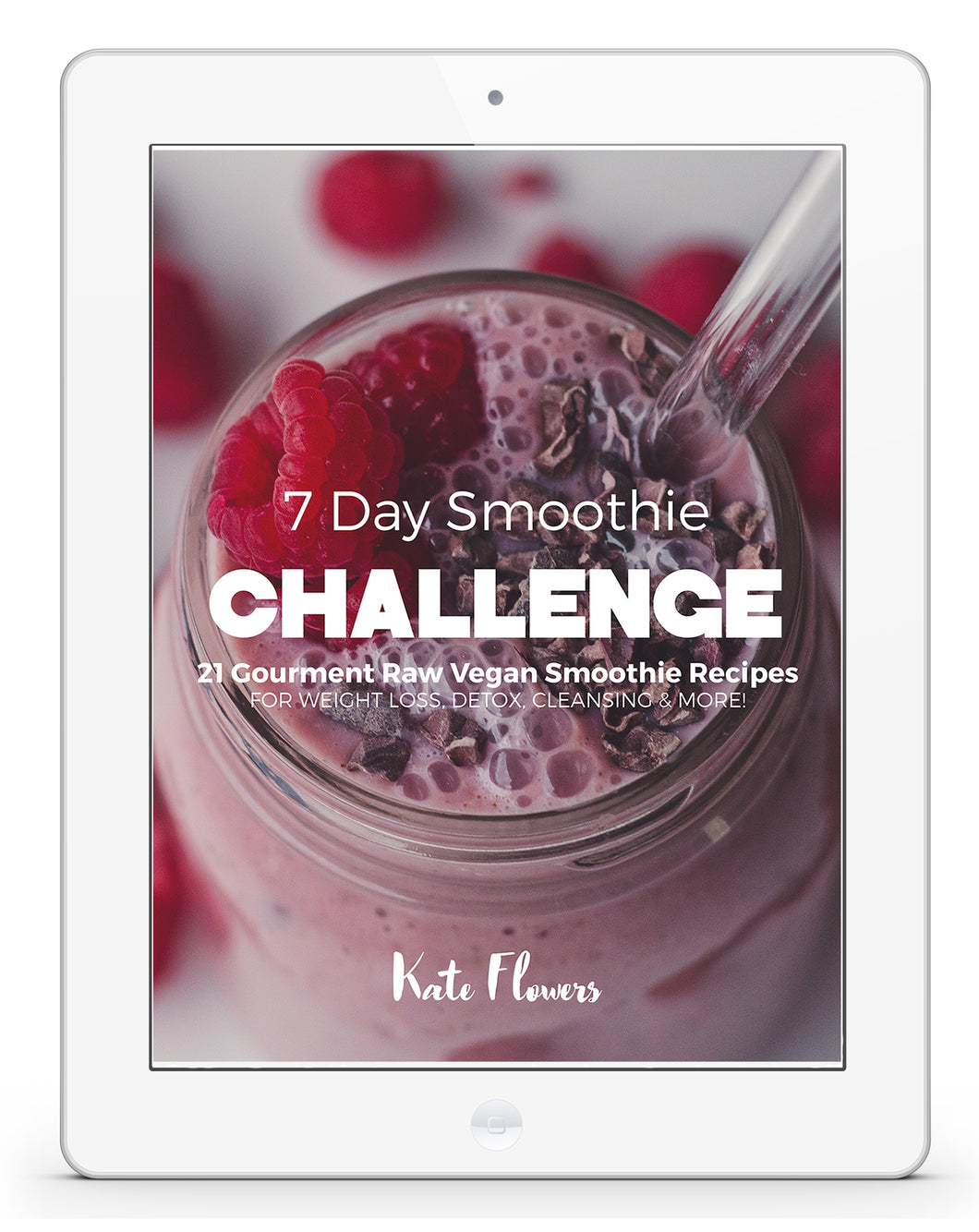 Seven Day Smoothie Challenge