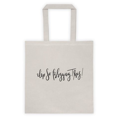 I'm So Blogging This Canvas Tote bag