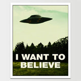 "Sale! 6X8"" UFO I Want To Believe Print *REMASTERED*"