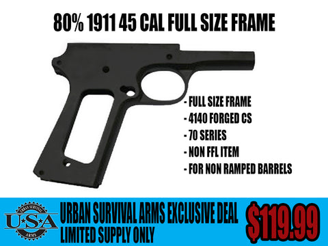 80% 1911 FRAME FULL SIZE .45 ACP – Urban Survival Arms