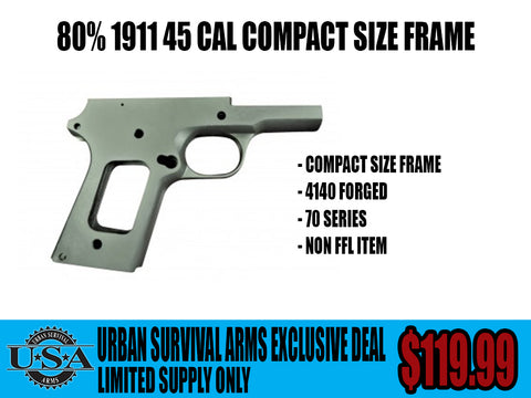 80% 1911 FRAME COMPACT SIZE – Urban Survival Arms