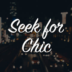 Seek for Chic