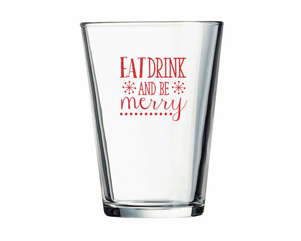 Eat, Drink and Be Merry 16 oz. Pint Glass (Set of 4)