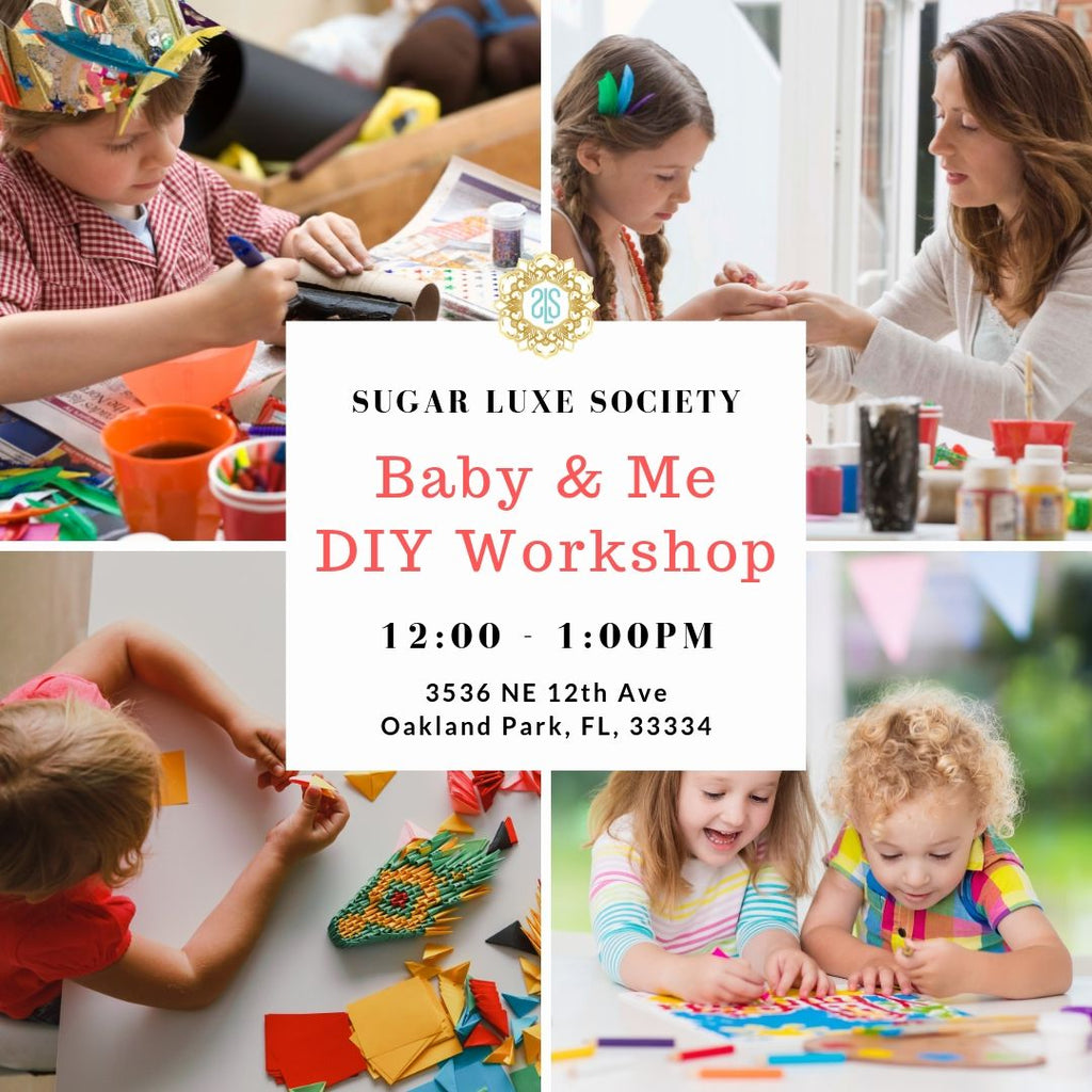 Baby & Me DIY Workshop