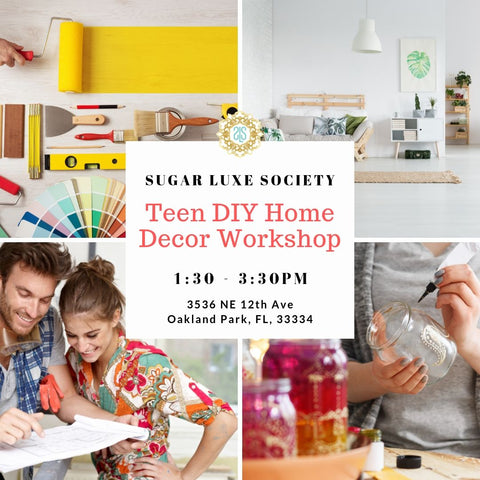 Teen DIY Home Decor Workshop