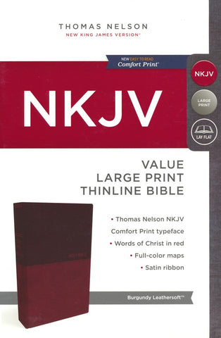 NKJV Large Print Value Thinline Bible Value (Comfort Print, Leathersoft, Burgundy/Red)