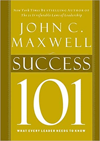 Success 101: What Every Leader Should Know