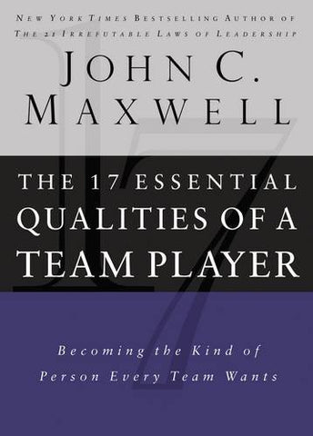 17 Essential Qualities of a Team Player (Hardcover)