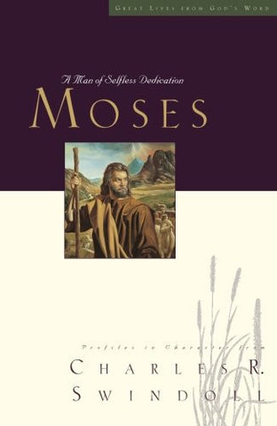 Great Lives: Moses - A Man of Selfless Dedication