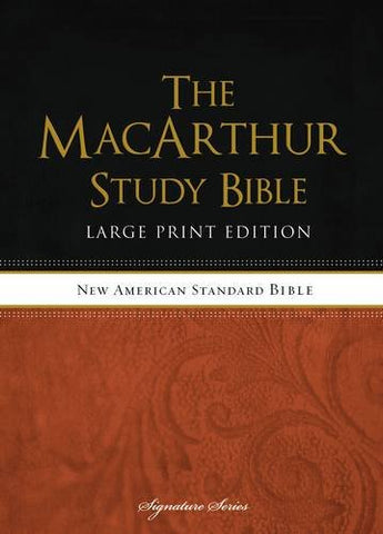 NASB MacArthur Study Bible - Large Print Edition (Hardcover)