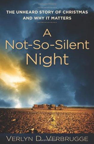 A Not-So-Silent Night: The Unheard Story of Christ