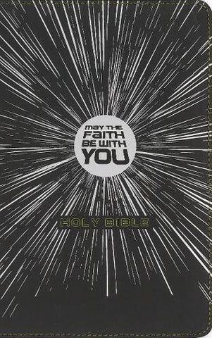 NIrV May The Faith Be With You Holy Bible (Leathersoft, Black)