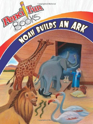 Pencil Fun Books: Noah Builds an Ark