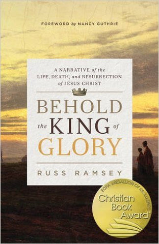 Behold the King of Glory