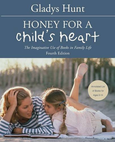 Honey for a Child's Heart