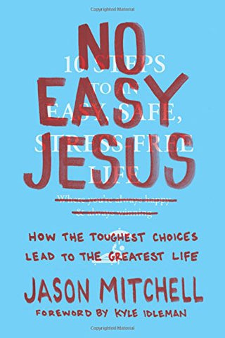 No Easy Jesus