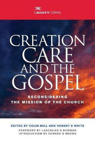 Creation Care and the Gospel