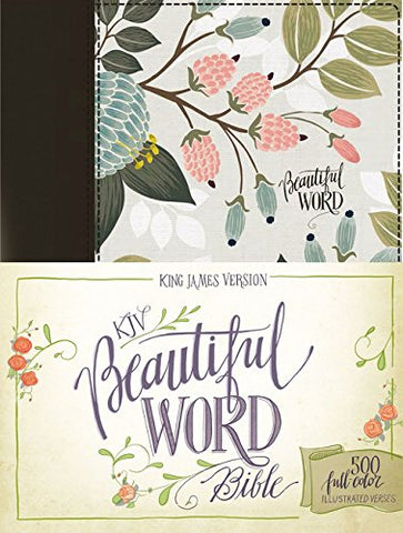 KJV Beautiful Word Bible (Cloth over Board, Multi-color Floral)