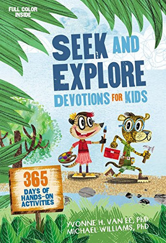 Seek and Explore Devotions for Kids: 365 Days of Hands-On Activities